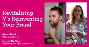 Revitalising V's Reinventing Your Brand